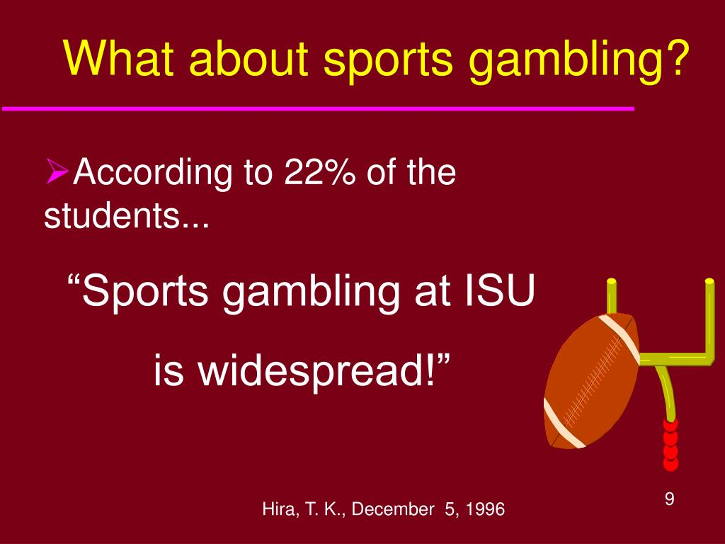 What about sports gambling?