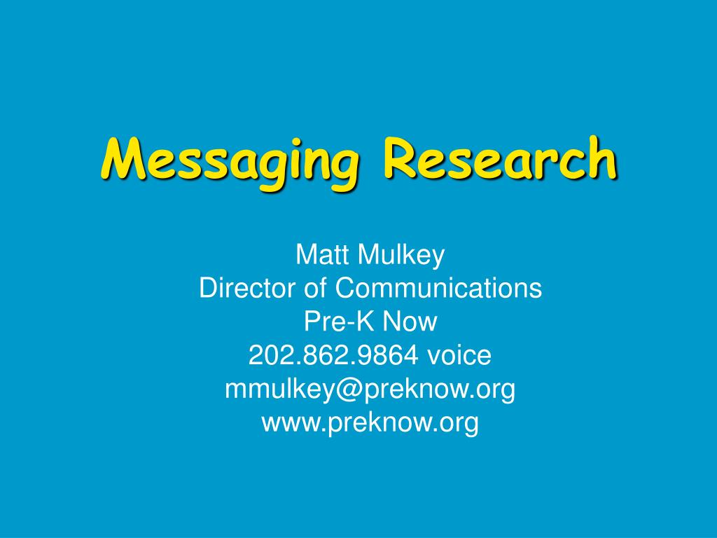 Messaging Research