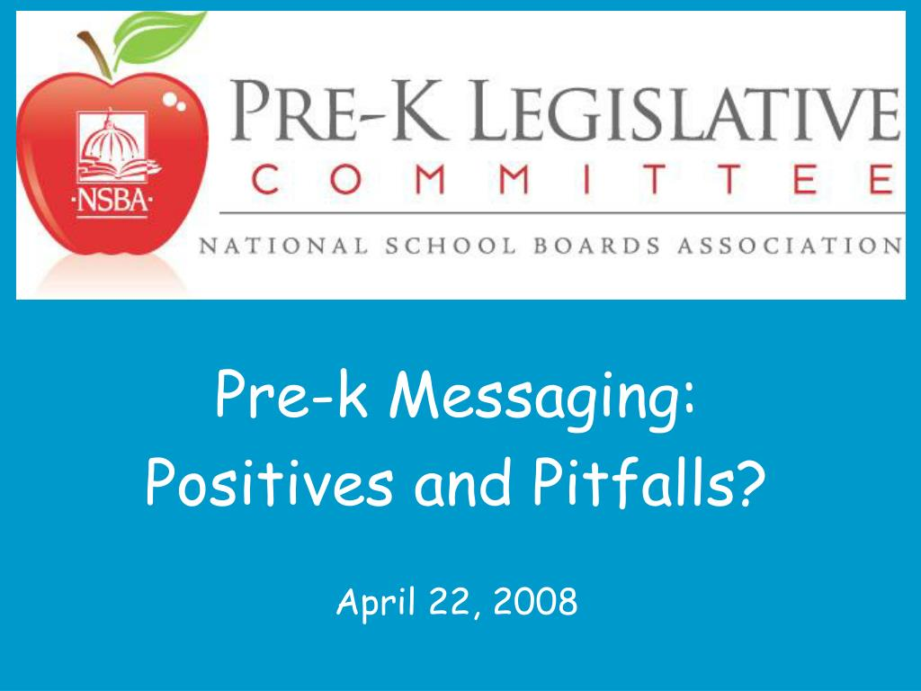pre k messaging positives and pitfalls april 22 2008 l.