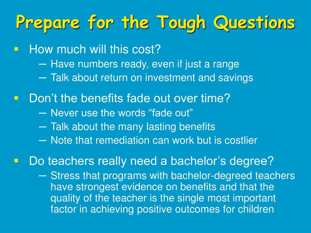 Prepare for the Tough Questions