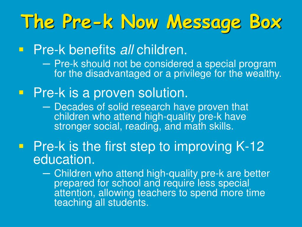 The Pre-k Now Message Box