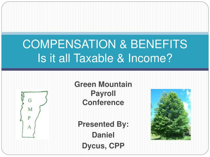 compensation benefits is it all taxable income n.
