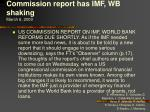 commission report has imf wb shaking march 6 2000