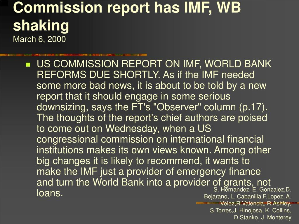 Commission report has IMF, WB shaking