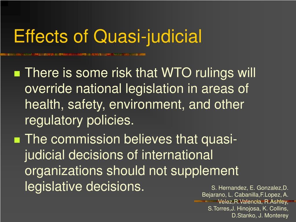 Effects of Quasi-judicial