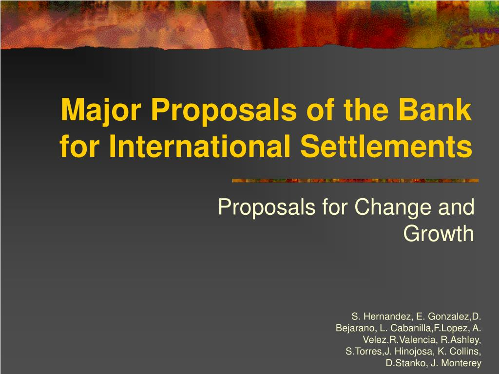 Major Proposals of the Bank for International Settlements
