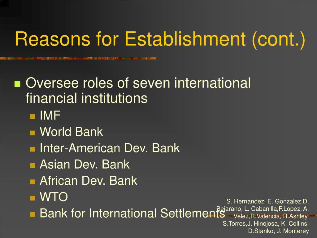 Reasons for Establishment (cont.)