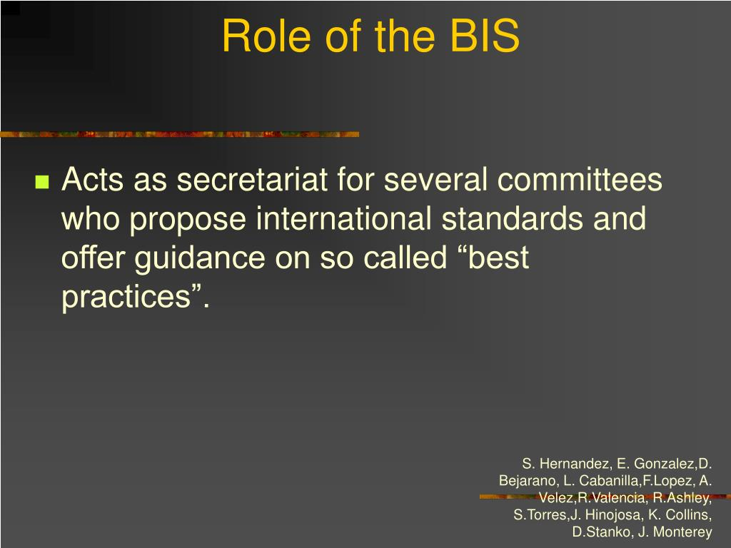 Role of the BIS