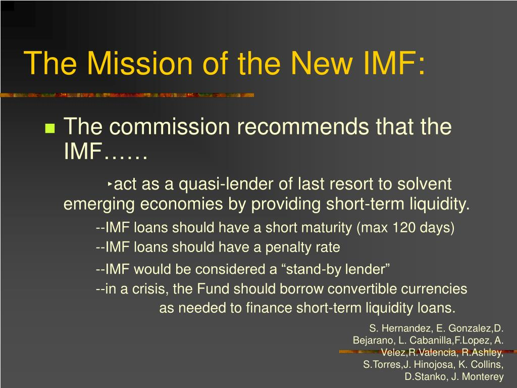 The Mission of the New IMF: