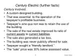 century electric further facts