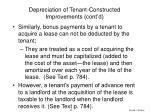 depreciation of tenant constructed improvements cont d