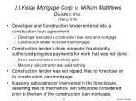 j i kislak mortgage corp v william matthews builder inc text p 679