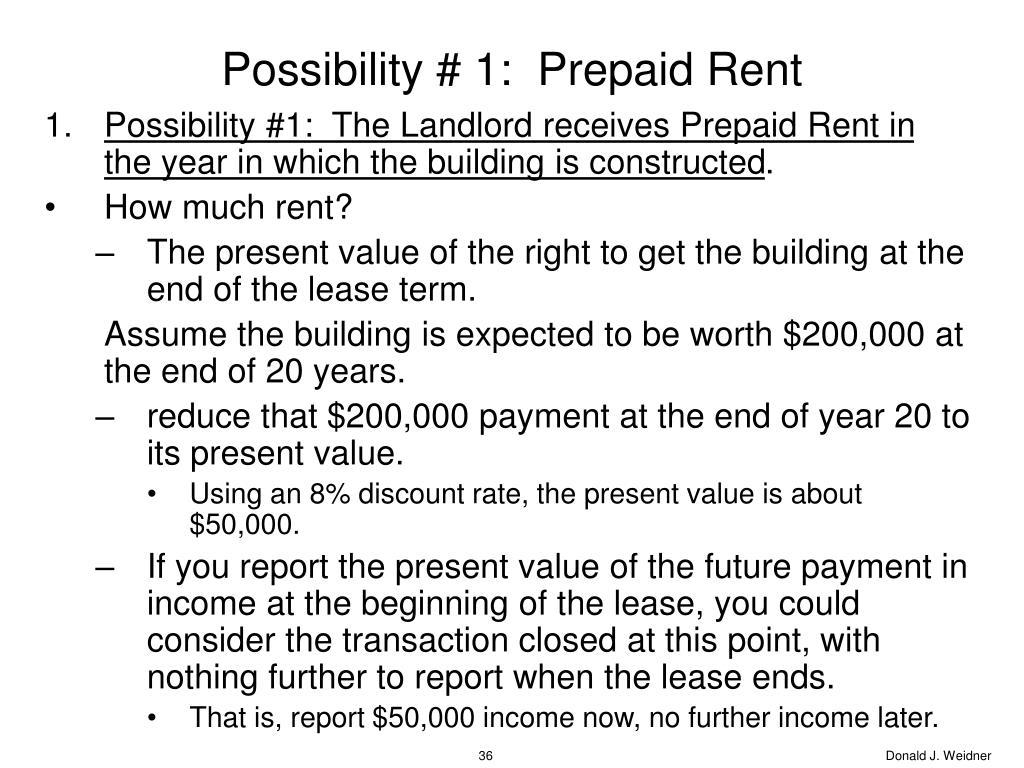 Possibility # 1:  Prepaid Rent