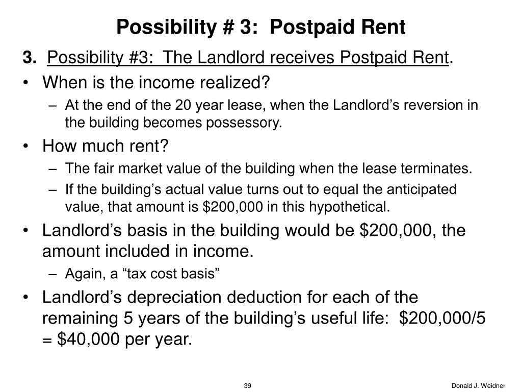 Possibility # 3:  Postpaid Rent