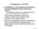 possibility 4 no rent