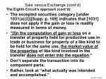 sale versus exchange cont d