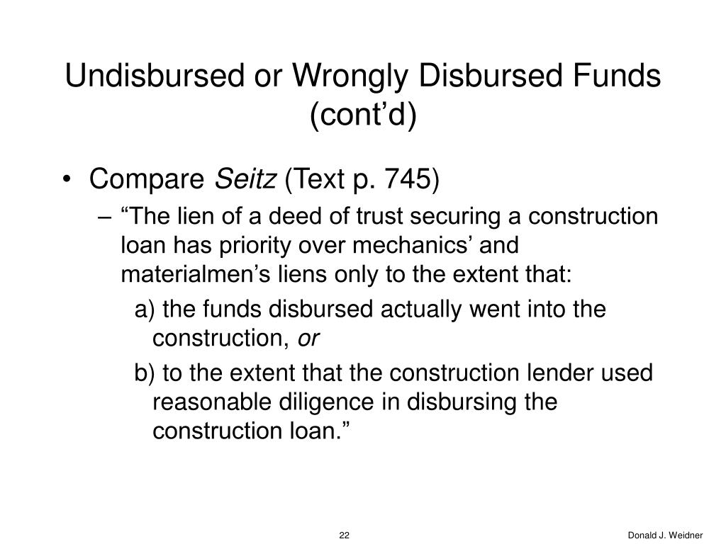 Undisbursed or Wrongly Disbursed Funds (cont'd)