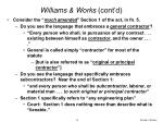 williams works cont d