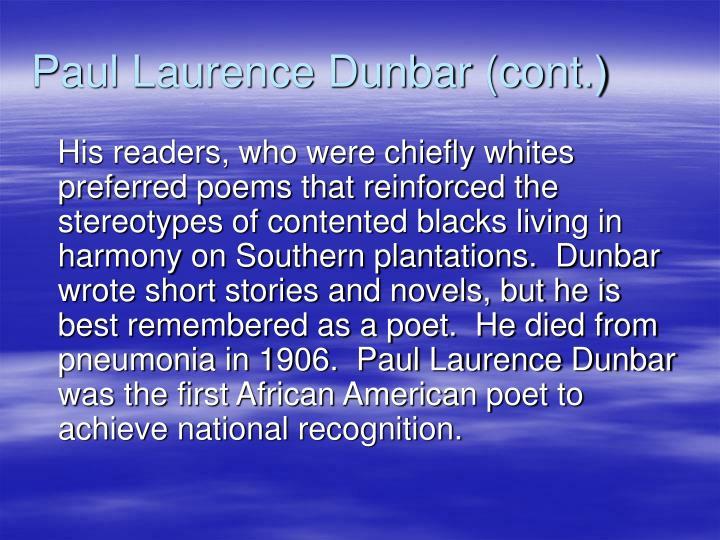 Paul Laurence Dunbar (cont.)