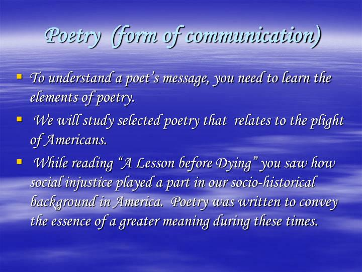 Poetry form of communication