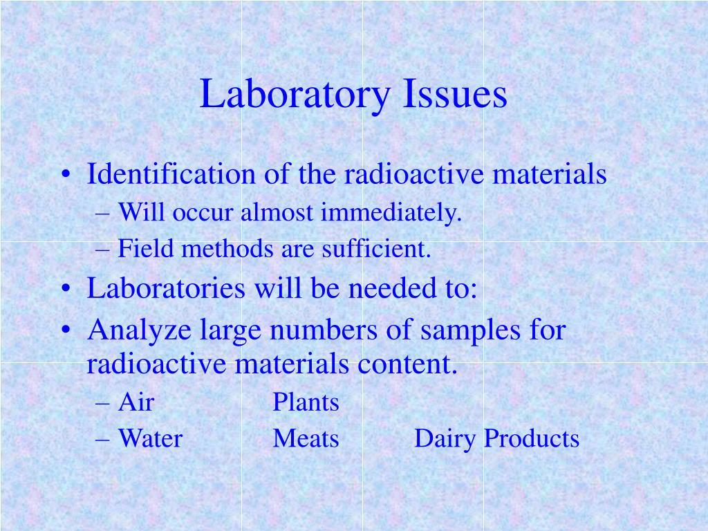 Laboratory Issues