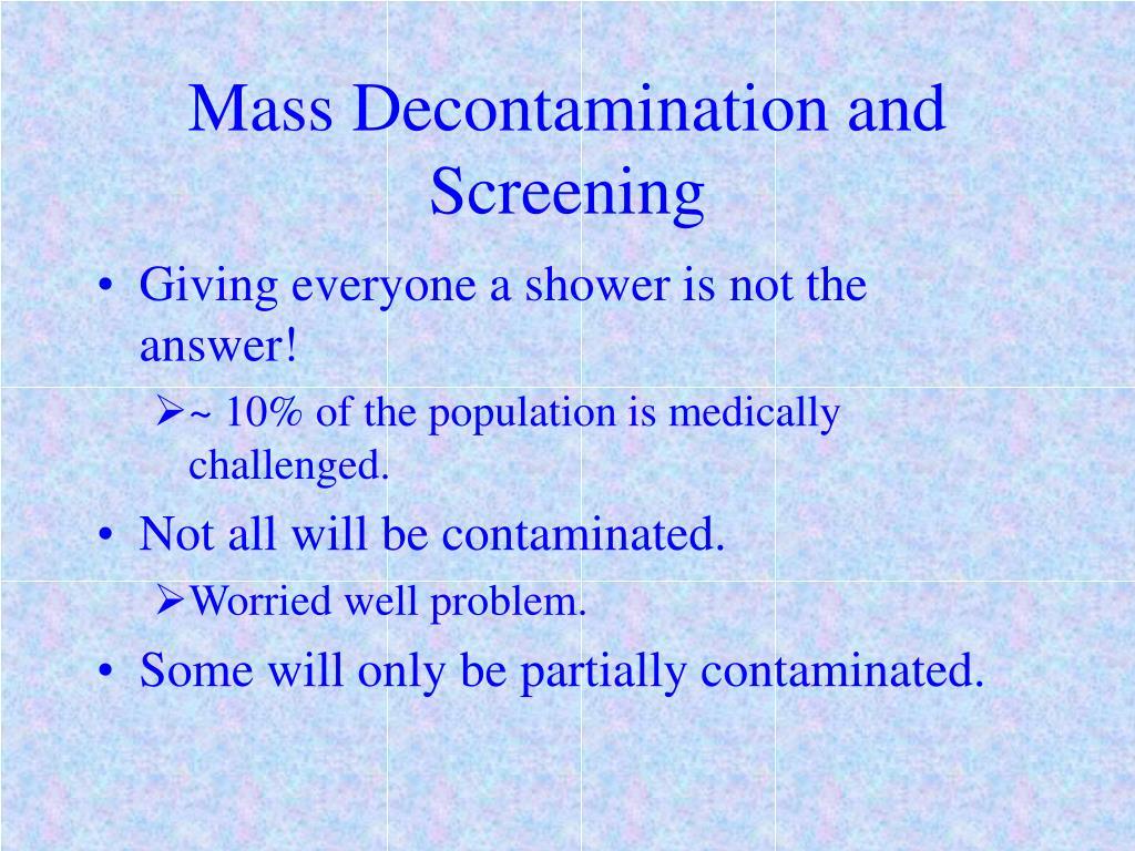 Mass Decontamination and Screening