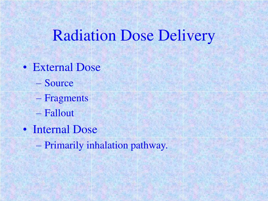 Radiation Dose Delivery