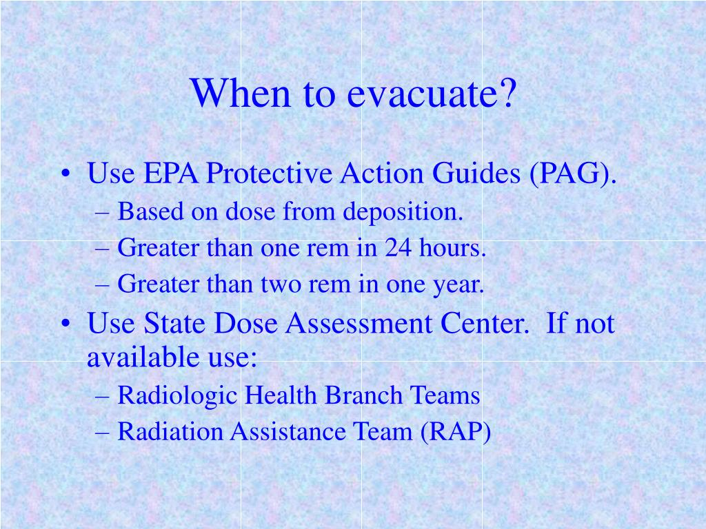 When to evacuate?