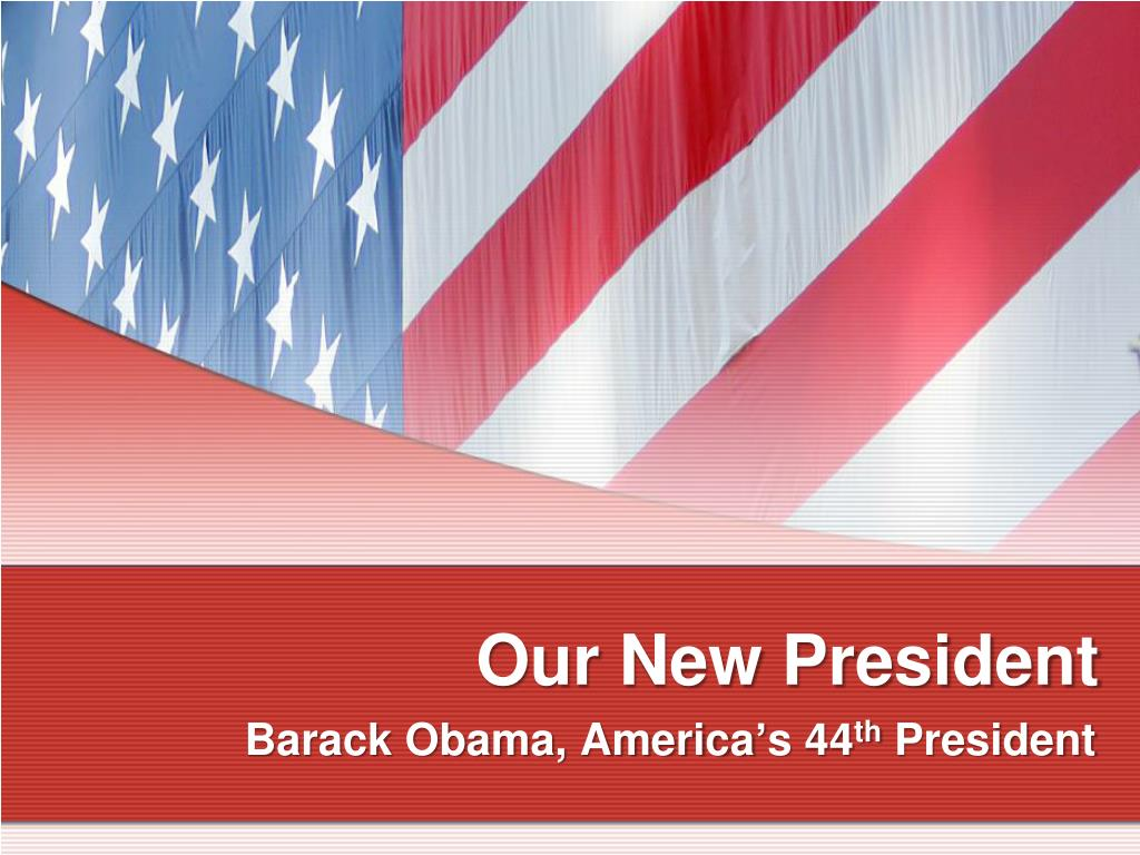 our new president l.