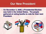 our new president11