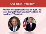 our new president9