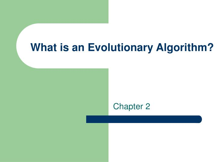 what is an evolutionary algorithm n.
