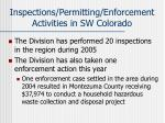 inspections permitting enforcement activities in sw colorado1