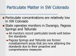 p articulate matter in sw colorado