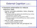 external cognition cont