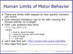 human limits of motor behavior