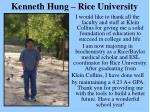 kenneth hung rice university