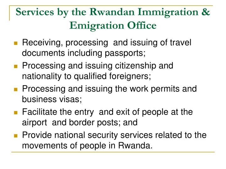 Services by the Rwandan Immigration & Emigration Office