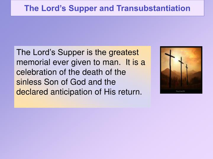 the lord s supper and transubstantiation n.
