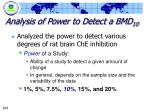 analysis of power to detect a bmd 10109