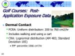 golf courses post application exposure data
