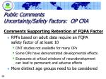 public comments uncertainty safety factors op cra