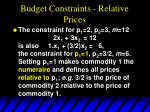 budget constraints relative prices55