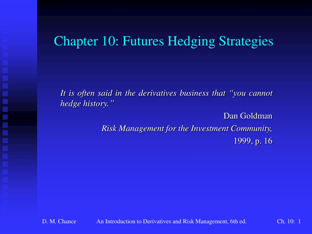 chapter 10 futures hedging strategies l.