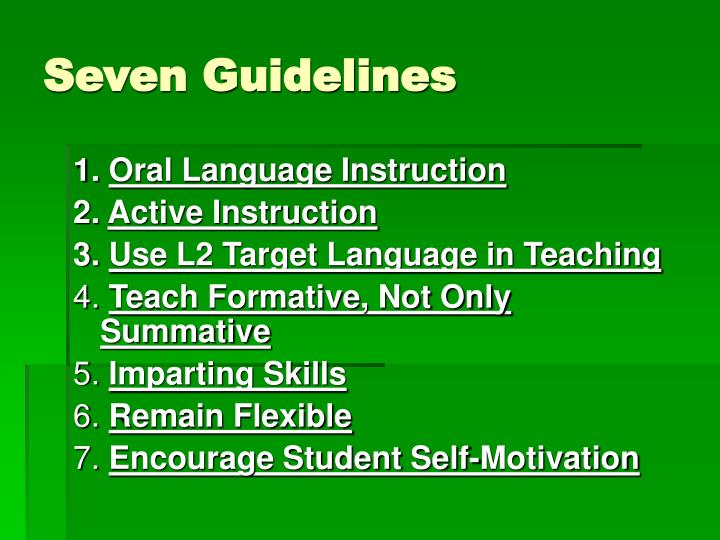 Seven Guidelines