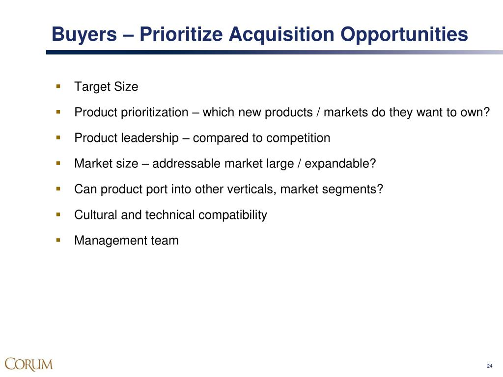 Buyers – Prioritize Acquisition Opportunities