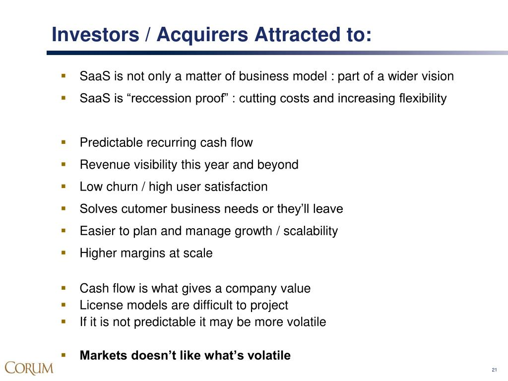 Investors / Acquirers Attracted to: