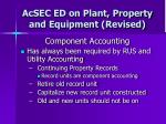 acsec ed on plant property and equipment revised25