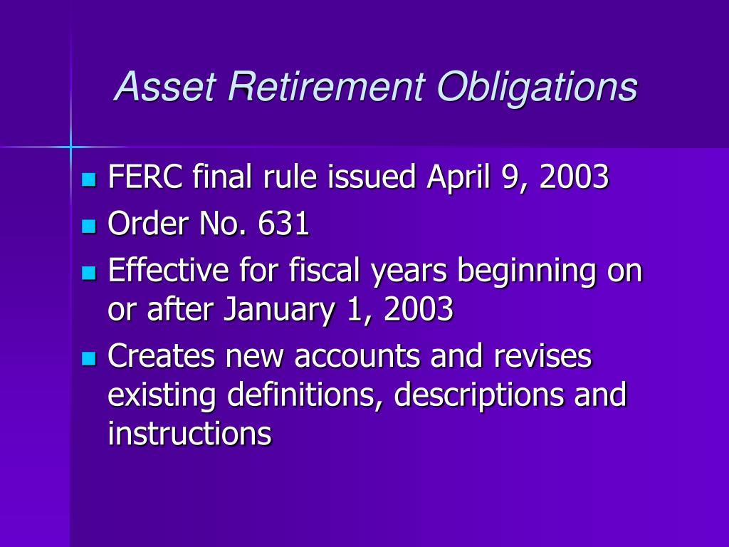 Asset Retirement Obligations