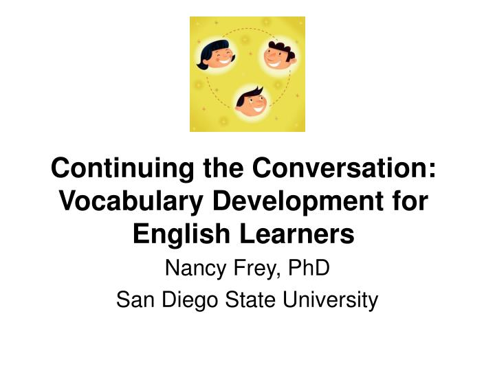 continuing the conversation vocabulary development for english learners n.